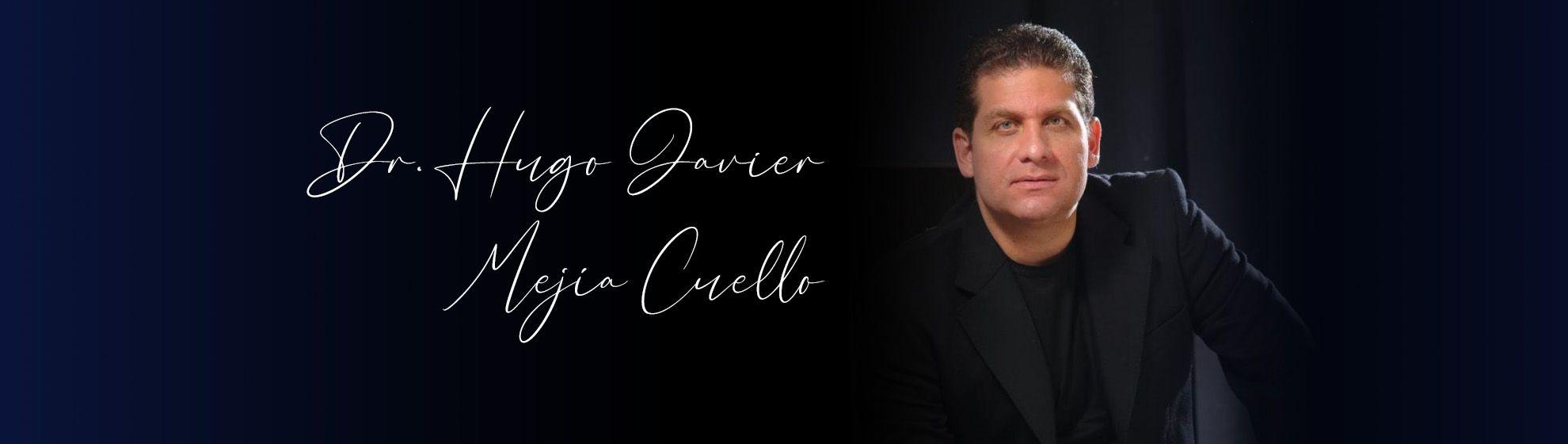 Dr. Hugo Javier Mejía Cuello