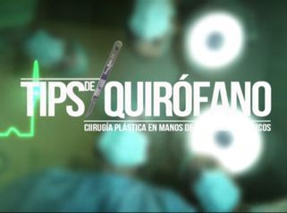 Tips de Quirófavo Dr. Felipe Castro Esguerra