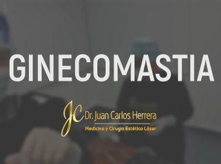 Ginecomastia - Dr. Juan Carlos Herrera P.