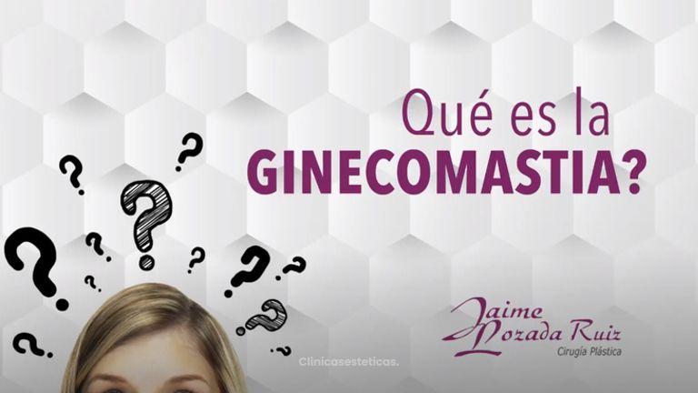 ¿Qué es Ginecomastia?